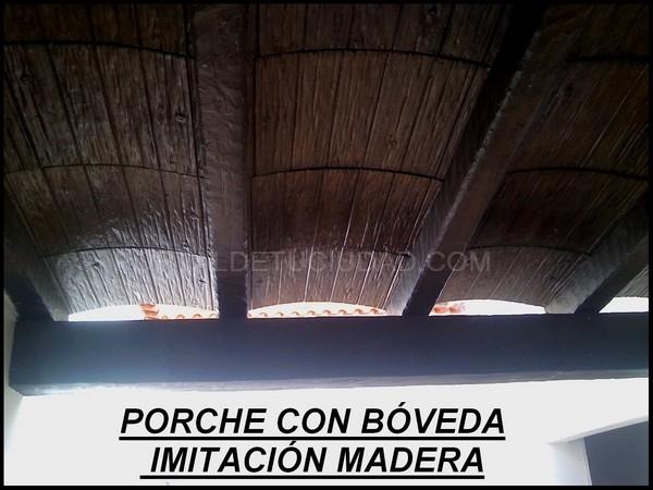 PORCHES CON BÓVEDAS IMITACIÓN MADERA