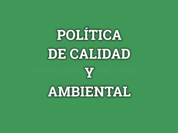 Política de Calidad y Ambiental