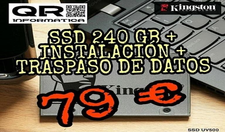 SSD 240 + INSTALACION + TRASPASO DE DATOS